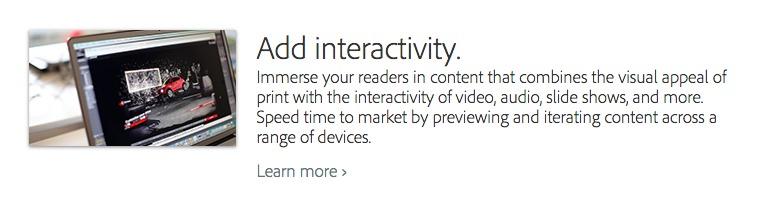 Schermata dalla pagina web che presenta l'Adobe DPS. Fonte: http://www.adobe.com/products/digital-publishing-suite-enterprise/features.html?promoid=KKSDH