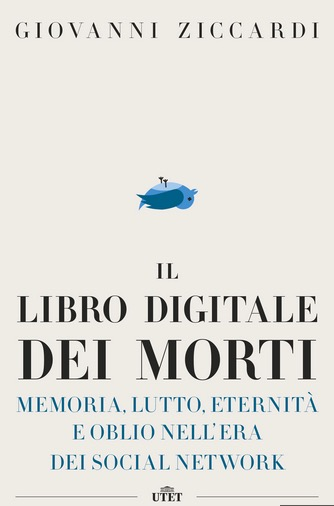 David Bowie, morte, Giovanni Ziccardi, Il libro digitale dei morti, Utet