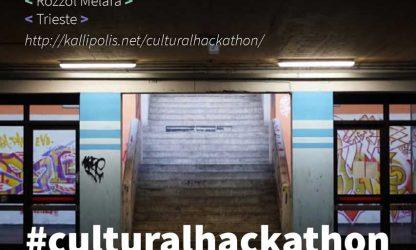 culturalhackathon rigenerazione urbana trieste